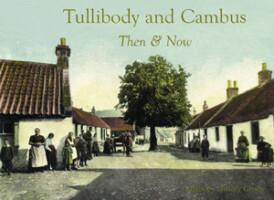 Tullibody and Cambus Then