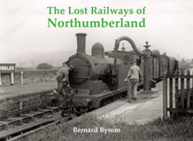 The Lost Railways of Northumberland