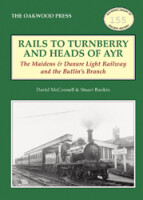 Rails to Turnberry and the Heads of Ayr