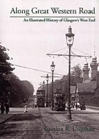 Along Great Western Road<br><i>An Illustrated History of Glasgow