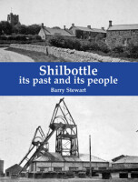 Shilbottle <i> its past and its people </i>