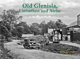 Old Glenisla, Lintrathen and Airlie