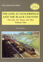 The GWR at Stourbridge and The Black Country