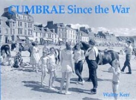 Cumbrae Since the War