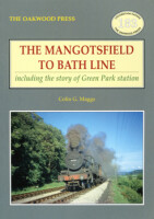 The Mangotsfield to Bath Line <i>including the story of Green Park station</i>