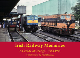 Irish Railway Memories: A Decade of Change