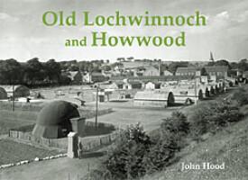 Old Lochwinnoch and Howwood