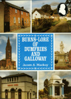 Burns Lore of Dumfries