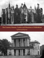 The Country Houses, Castles and Mansions of Midlothian