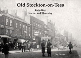Old Stockton-on-Tees including Norton and Thornaby