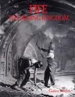 Fife The Mining Kingdom