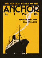 The golden years of the <br> <b>ANCHOR LINE</b>