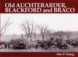 Old Auchterarder, Blackford and Braco