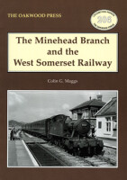 The Minehead Branch and the West Somerset Railway