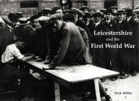 Leicestershire and the First World War