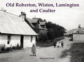 Old Roberton, Wiston, Lamington and Coulter