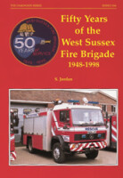 Fifty Years of the West Sussex Fire Brigade