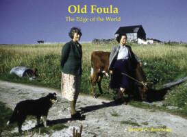 Old Foula <i>The Edge of the World</i>