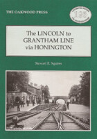The Lincoln to Grantham Line via Honington