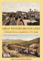 Great Western Branch Lines: A Pictorial Survey