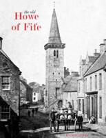 <i>the old</i> Howe of Fife
