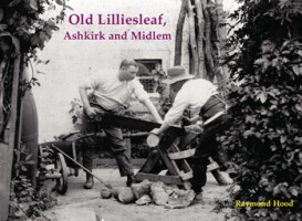 Old Lilliesleaf, Ashkirk and Midlem