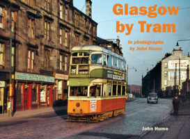 Glasgow by Tram <i> In photographs by John Hume </i>