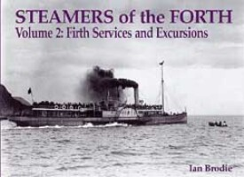 Steamers of the Forth : Volume 2 Firth Services