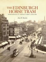The Edinburgh Horse Tram: Nineteenth to Twenty-First Century