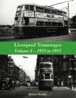 Liverpool Tramways: Volume 2