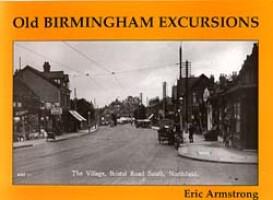 Old Birmingham Excursions