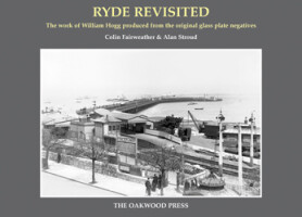 Ryde Revisited: The work of William Hogg produced from the original glass plate negatives