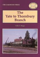 The Yate to Thornbury Branch