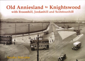 Old Anniesland to Knightswood, with Broomhill, Jordanhill and Scotstounhill