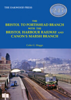 The Bristol to Portishead Branch with the Bristol Harbour Railway and Canon