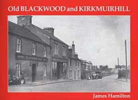 Old Blackwood and Kirkmuirhill
