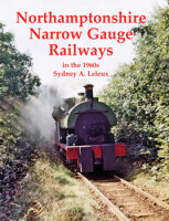 Northamptonshire Narrow Gauge Railways in the 1960s