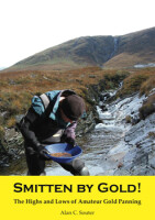 Smitten By Gold! <i>The Highs and Lows of Amateur Gold Panning</i>