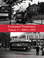 Liverpool Tramways: Volume 1