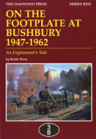 On the Footplate at Bushbury, 1947-1962