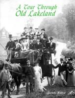 A Tour Through Old Lakeland