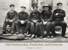 Old Portknockie, Findochty and Portessie