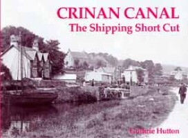 Crinan Canal The Shipping Short Cut