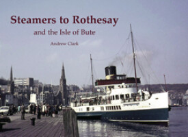 Steamers to Rothesay and the Isle of Bute