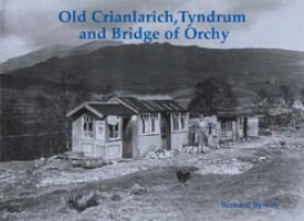 Old Crianlarich, Tyndrum and Bridge of Orchy