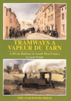 Tramways a Vapeur du Tarn: A 60cm Railway in South-West France