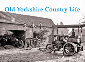 Old Yorkshire Country Life