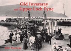 Old Inveraray and Upper Loch Fyne
