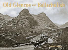 Old Glencoe and Ballachulish