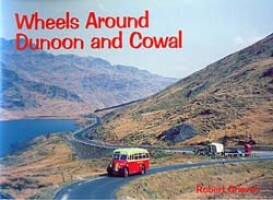 Wheels Around Dunoon and Cowal